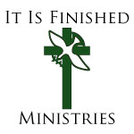 It Is Finished Ministries Logo